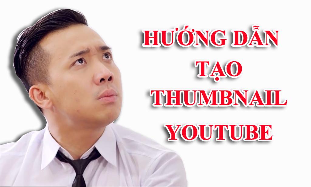 Huong dan tao thumbnail youtube