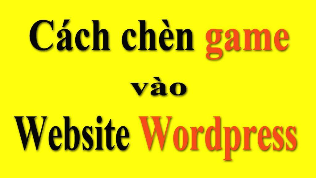 cach-chen-game-vao-website