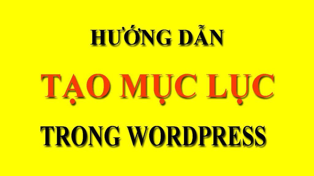 huong-dan-tao-muc-luc-trong-wordpress