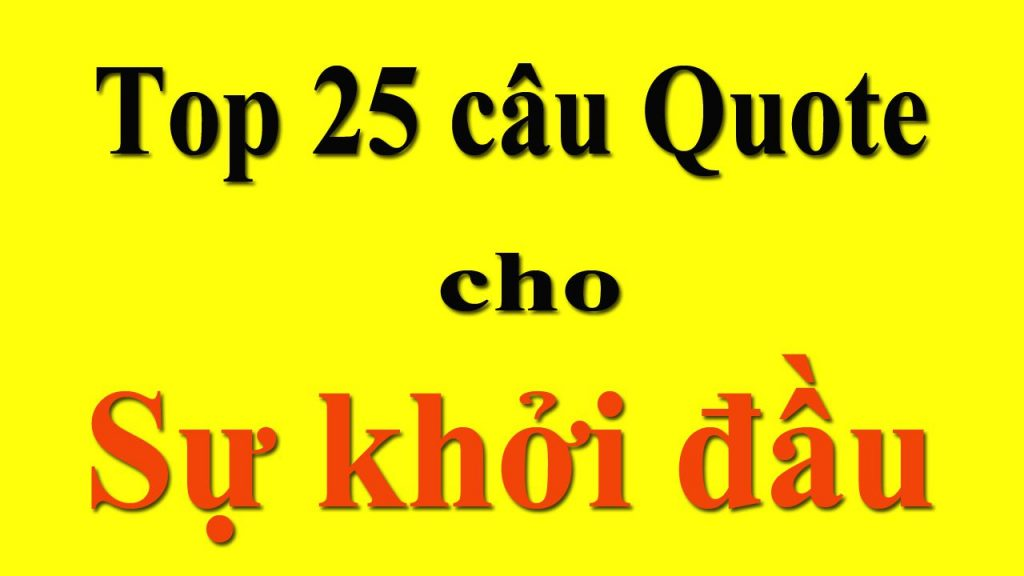 25-cau-quote-tao-dong-luc