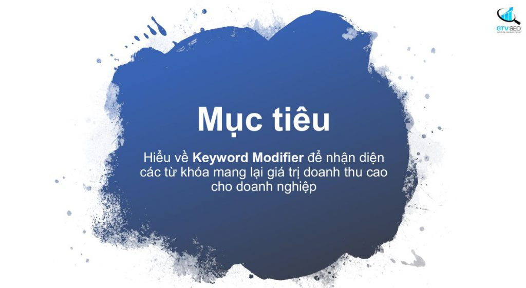 Keyword Modifier - nhan to xac dinh Search intent nguoi dung