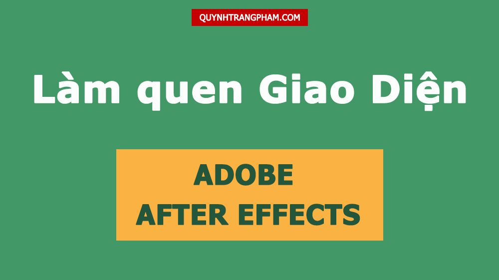 Lam-quen-giao-dien-Adobe-After-Effects